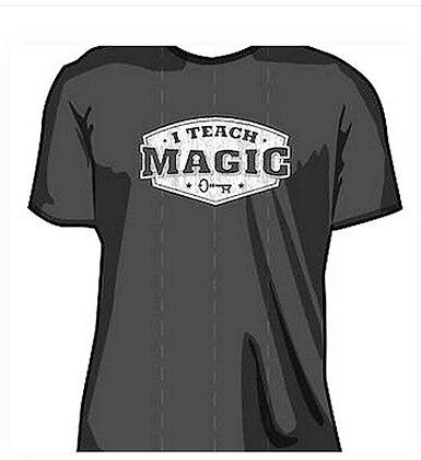 I Teach Magic T-Shirt (Dark Grey)