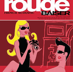 Rouge Baiser, French Acoustic