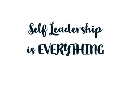 Self Leadership is key to any big impact leader