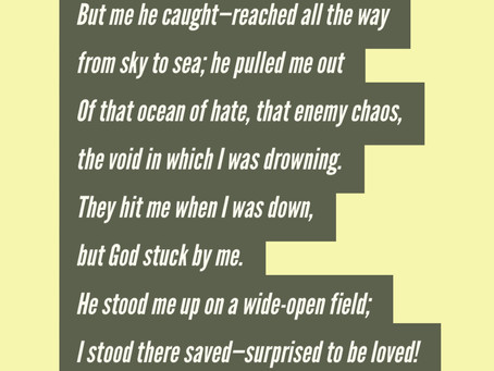 Rescued- Psalm 18:16-20