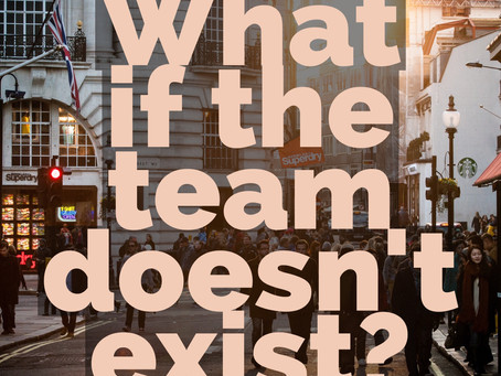 What if the Team Doesn't Exist?