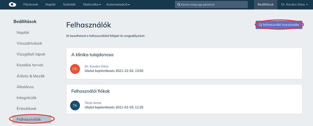 Bármikor lehetőség van új felhasználó hozzáadására a Cloudent Fogászati Szoftverben.