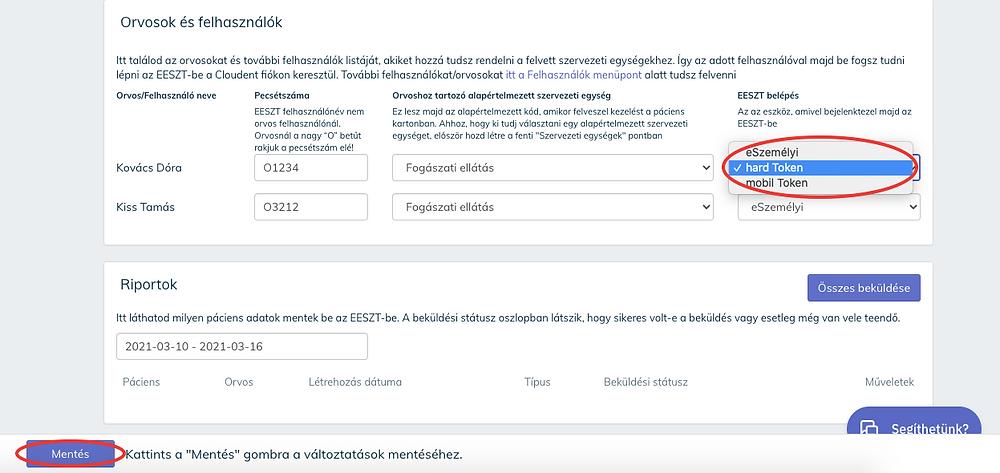 Az EESZT belépéshez használt eszköz felhasználónként választható a Cloudent Fogászati Szoftverben.