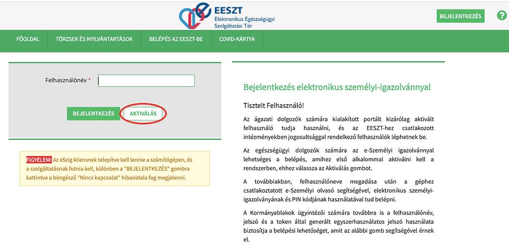 A Portálra történő bejelentkezés előtt aktiválni kell a felhasználók eSzemélyi igazolványát.