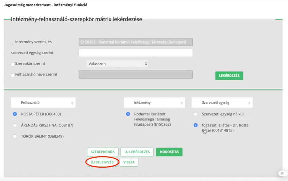 Új felhasználó, vagy szervezeti egység felvételéhez az Új bejegyzés gombot szükséges választani.