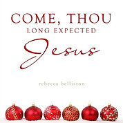 COME, THOU LONG EXPECTED JESUS (Accompaniment Track)