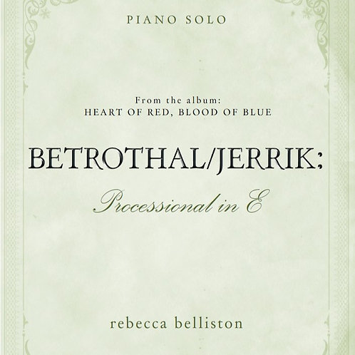 PROCESSIONAL IN E: THE BETROTHAL (Piano Solo/MP3)