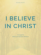I BELIEVE IN CHRIST (Piano Duet)