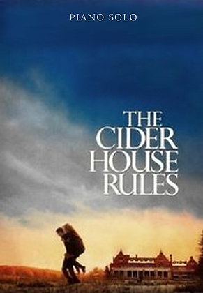 THE CIDER HOUSE RULES (Piano Solo)