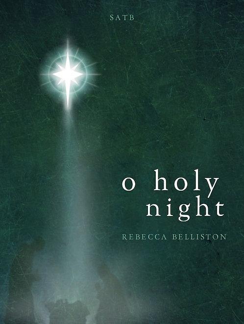 O HOLY NIGHT (SSATB)
