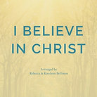 I BELIEVE IN CHRIST (Piano Duet/MP3)