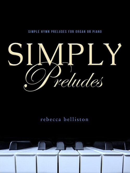 SIMPLY PRELUDES IN D (Organ or Piano)