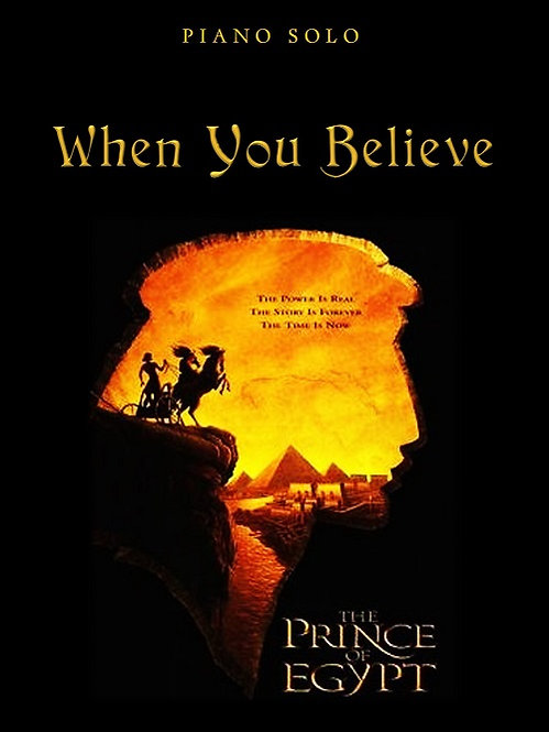 WHEN YOU BELIEVE: PRINCE OF EGYPT (Piano Solo)