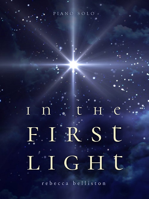 IN THE FIRST LIGHT (Vocal Solo)