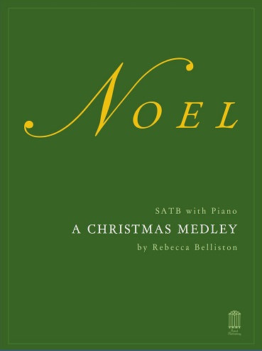 NOEL MEDLEY: THE FIRST NOEL/AWAY IN A MANGER (SATB)