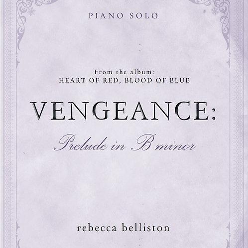 PRELUDE IN B MINOR: VENGEANCE (Piano Solo/MP3)