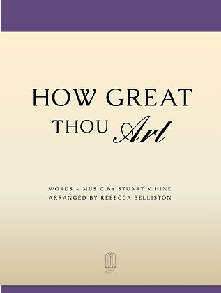 HOW GREAT THOU ART (SATB)