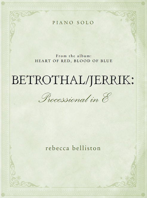 PROCESSIONAL IN E: THE BETROTHAL (Piano Solo)