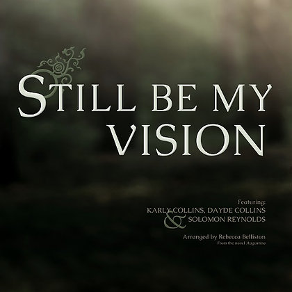 STILL BE MY VISION (Vocal Duet/MP3)