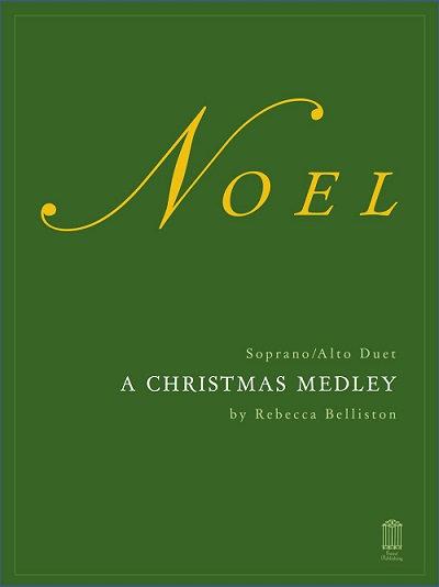 NOEL MEDLEY: THE FIRST NOEL/AWAY IN A MANGER (Vocal Duet)