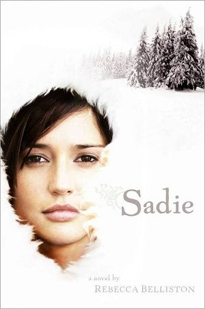 Sadie by Rebecca Belliston