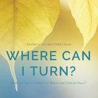 WHERE CAN I TURN? (Accompaniment Track)