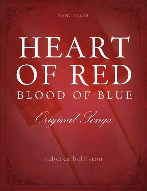HEART OF RED, BLOOD OF BLUE (Digital Songbook)
