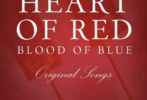 HEART OF RED, BLOOD OF BLUE MUSIC (Digital Songbook)