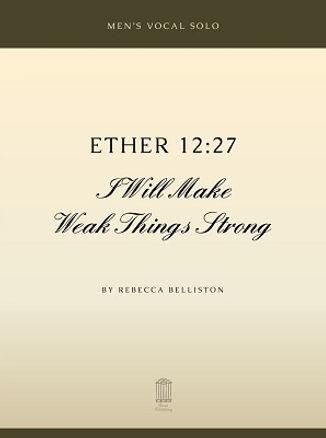 Ether 12:27 by Rebecca Belliston (Piano Solo)