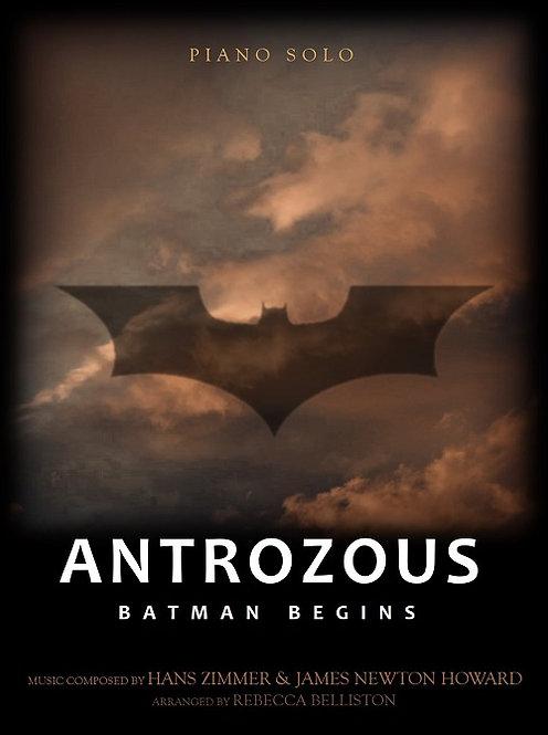 ANTROZOUS: BATMAN BEGINS (Piano Solo)
