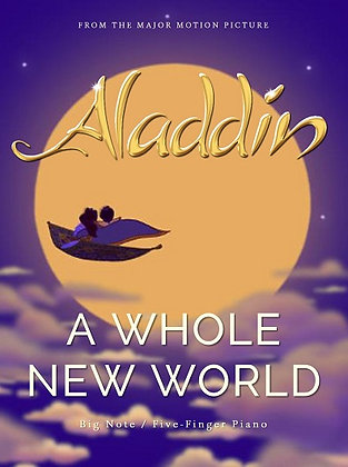 A WHOLE NEW WORLD (Big Note)