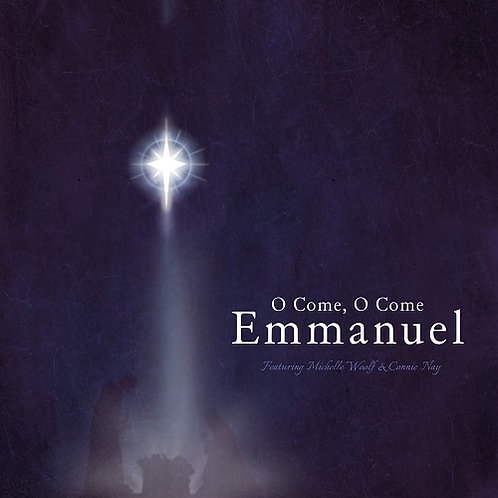 O COME, O COME, EMMANUEL (Vocal Solo/MP3)