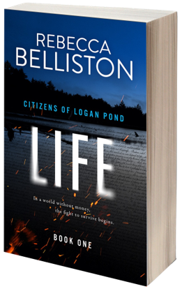 LIFE (Citizens of Logan Pond #1)
