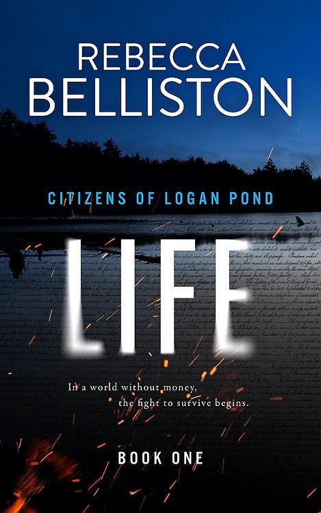 LIFE: CITIZENS OF LOGAN POND 1 (Book Club Questions)