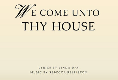 WE COME UNTO THY HOUSE (SATB Hymn)