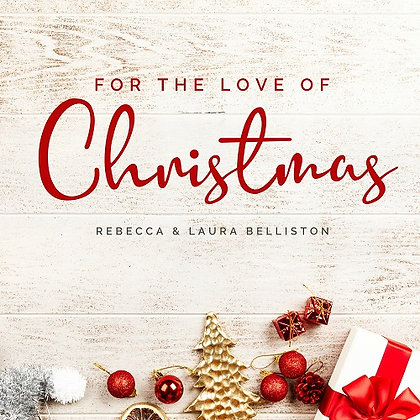 FOR THE LOVE OF CHRISTMAS (MP3 Album)