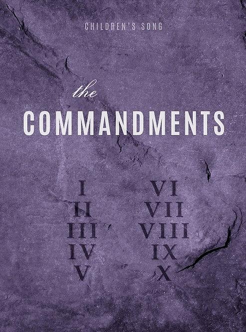 THE COMMANDMENTS (Children's Song)