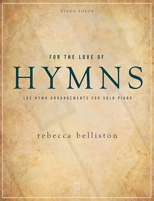 FOR THE LOVE OF HYMNS (8.5 x 11 Songbook)