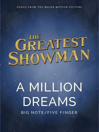 A MILLION DREAMS (Big Note)