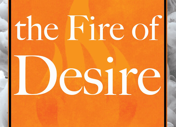 Fire of the Desire