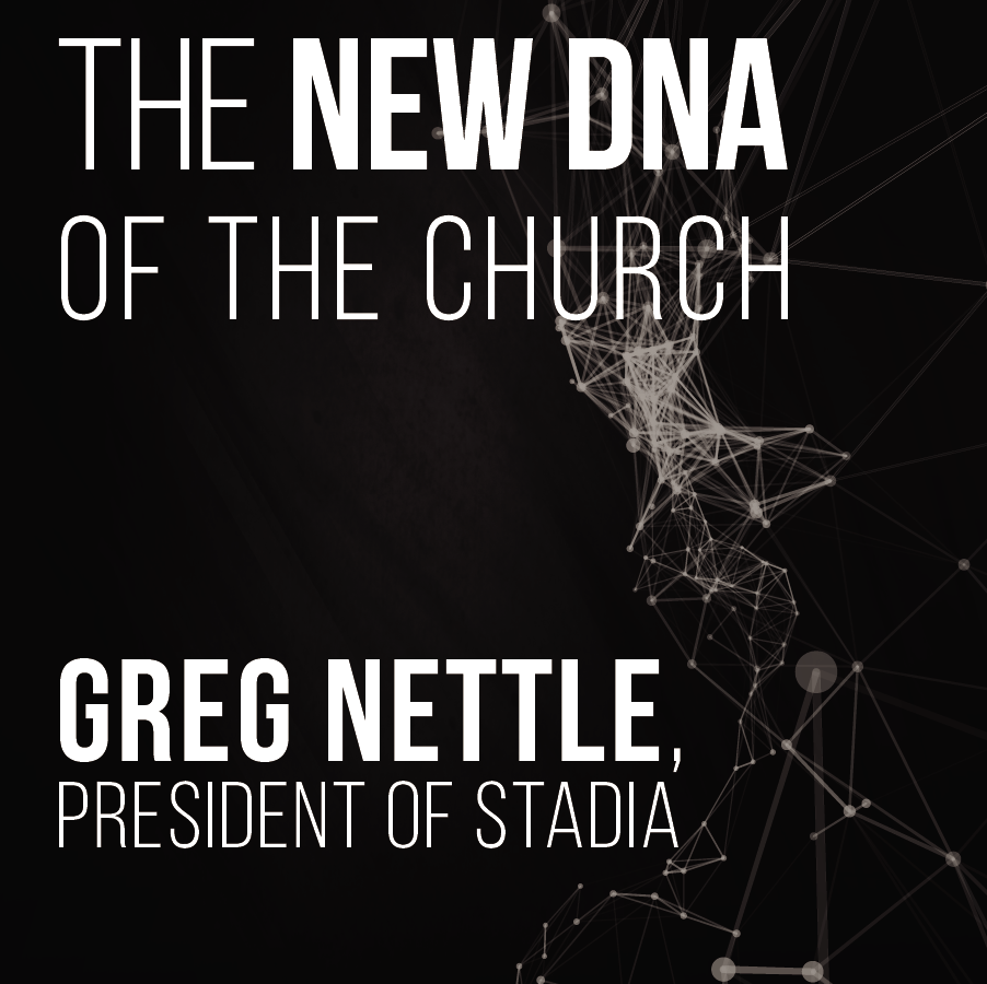 The New DNA of the Church