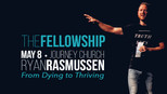 Ryan Rasmussen - From Dying to Thriving