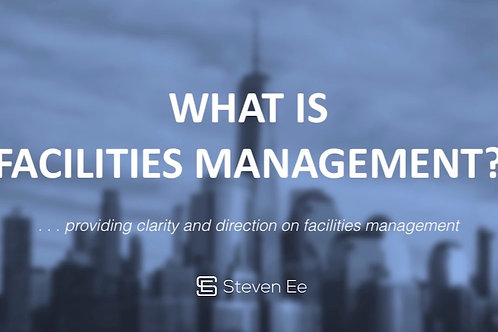 What is Facilities Management? The Practice in Today's Dynamic Business Envt