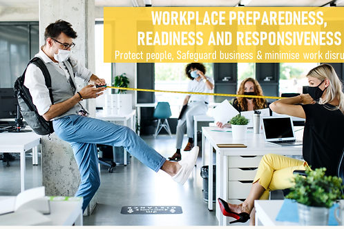 Workplace Preparedness, Readiness and Responsiveness