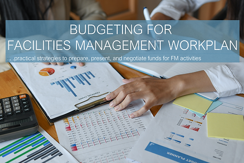 Budgeting for Facilities Management Workplan