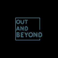 OUT AND BEYOND