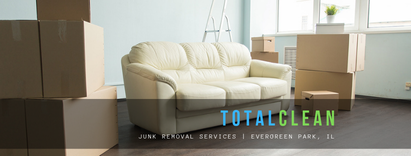 Total Clean | Junk Removal Services | Evergreen Park, IL |