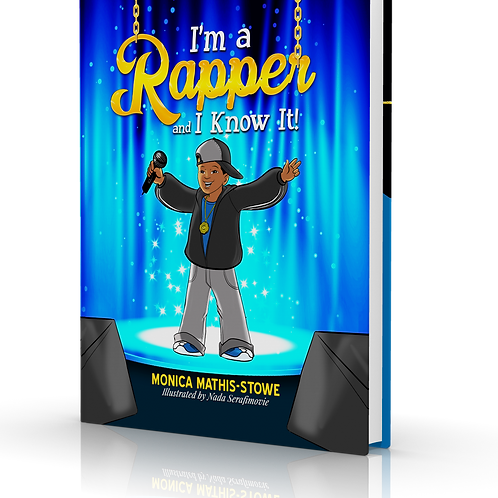 I'm a Rapper and I Know It! [ Paperback]