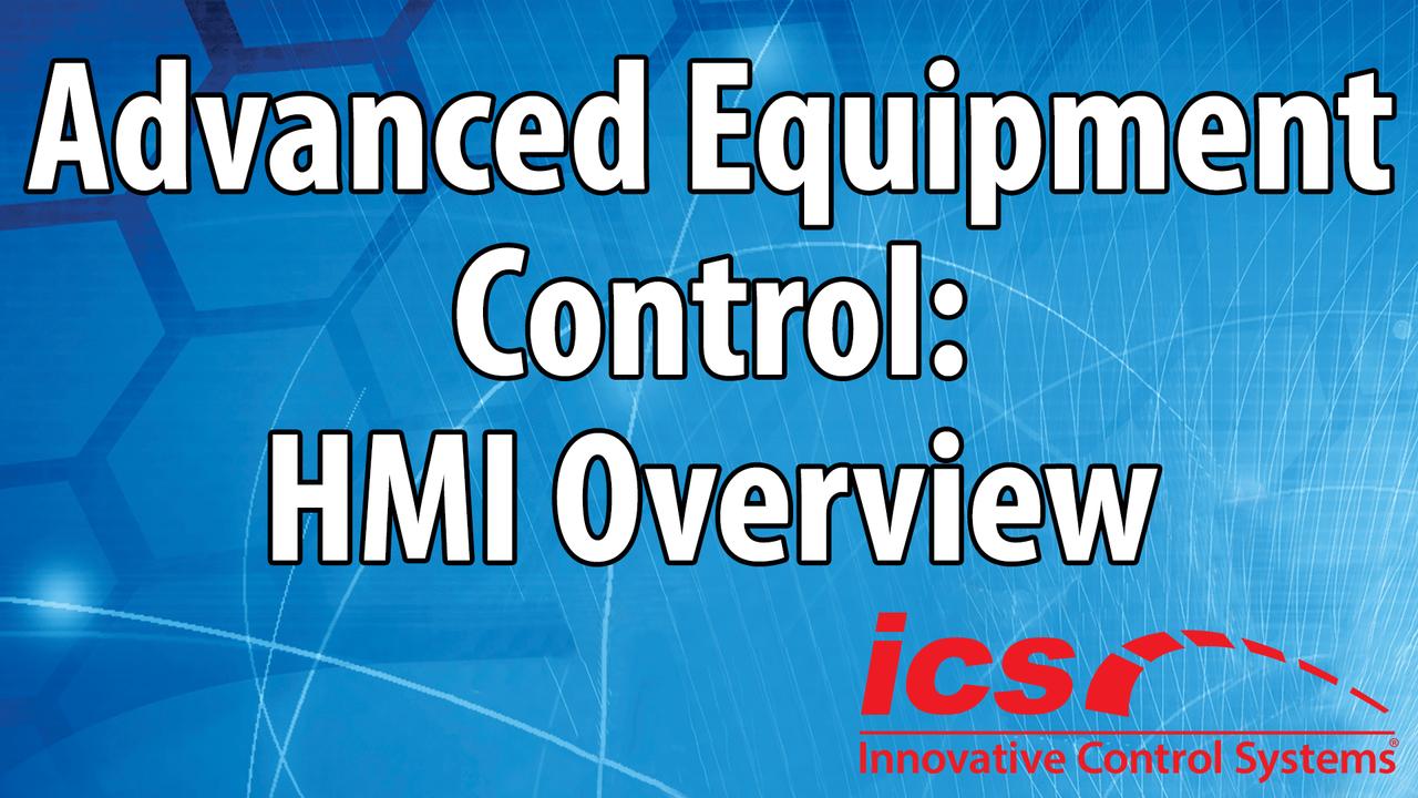 Advanced Equipment Control: HMI Overview