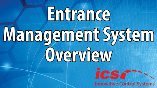 Entrance Management System Overview